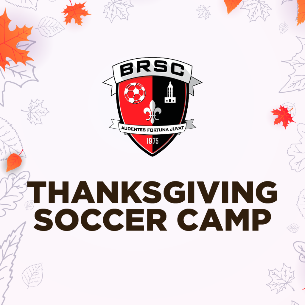 BRSC Thanksgiving Soccer Camp
